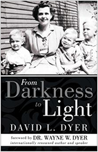 From Darkness To Light, David L. Dyer